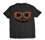 Halloween Pumpkin Face Spooky With Leopard Glasses T-shirt