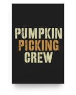 PUMPKIN PICKING CREW Funny Halloween Carve Farmer Truck Matter Poster