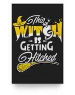 This Witch Is Getting Hitched Halloween Bachelor Wedding Matter Poster