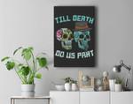 Till Death Do Us Part Sugar Skulls Funny Halloween Wedding Premium Wall Art Canvas Decor