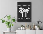 Funny Martial Arts - Kick In Range - White Ink Premium Wall Art Canvas Decor