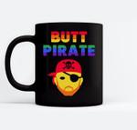 Butt Pirate Funny Halloween Pirate Lover LGBT Pirate Pride Ceramic Coffee Black Mugs