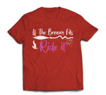 If The Broom Fits, Ride It Halloween T-shirt