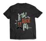 If the Shoe Fits Funny Halloween T-shirt