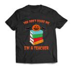 Im A Teacher Books Pumpkin Costume Easy Halloween Gifts T-shirt