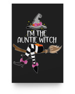 Im the Auntie Witch Halloween Matching Group Costume Matter Poster