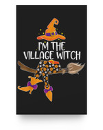 Im the Village Witch Halloween Matching Group Costume Matter Poster
