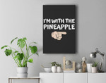 im with the pineapple spooky halloween matching set couples Premium Wall Art Canvas Decor