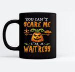 You Can't Scare Me I'M A Waitress Halloween Ceramic Coffee Black Mugs