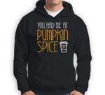 You Had Me At Pumpkin Spice Baseball Sweatshirt & Hoodie