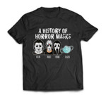 A History Of Horror Masks Funny Halloween Movie Costume T-shirt