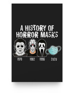 A History Of Horror Masks Funny Halloween Movie Costume Matter Poster