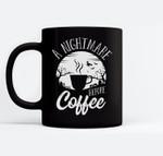 A Nightmare Before Coffee Caffeine Addict Halloween Costume Ceramic Coffee Black Mugs