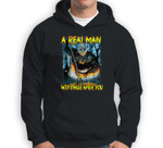 A Real Man Will Chase After You Sweatshirt & Hoodie