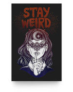Hand Drawn Witch Girl with Butterfly Stay Weird Matter Poster