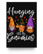 Hanging With My Gnomies Couples Halloween Costume For Adults Matter Poster