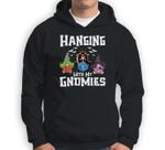 Hanging With My Gnomies Group Halloween Costume For Adults Sweatshirt & Hoodie