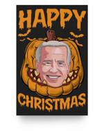 Happy Biden Pumpkin Christmas Halloween Costume Matter Poster