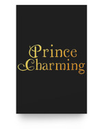 Prince Charming Fathers Day Theatre Gift Matter Poster