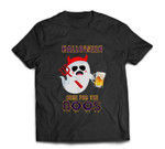 Halloween Party Ghost Drinking Beer I'm Here For The Boos T-shirt