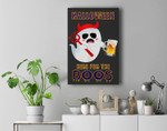 Halloween Party Ghost Drinking Beer I'm Here For The Boos Premium Wall Art Canvas Decor