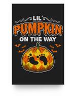 Halloween Pregnancy Maternity Lil' Pumpkin On The Way Matter Poster
