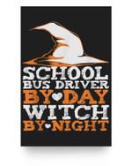 Halloween Witch & School Bus Driver Matter Poster