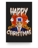 Happy Christmas Funny Biden Jokes Horrors Halloween Pumpkin Matter Poster