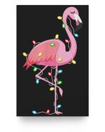 Christmas Lights Flamingo Lover Funny Xmas Gift Matter Poster