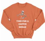 Coffin Break Funny Skeleton Halloween Coffin Break Sweatshirt & Hoodie