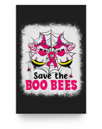 Save The Boo Bees Breast Cancer Awareness Halloween Matter Poster