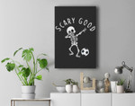 Scary Good Dab Dance Skeleton Basketball Halloween Clothes Premium Wall Art Canvas Decor