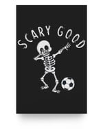 Scary Good Dab Dance Skeleton Basketball Halloween Clothes Matter Poster