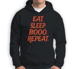 Eat Sleep Booo Repeat - Halloween Sweatshirt & Hoodie