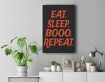 Eat Sleep Booo Repeat - Halloween Premium Wall Art Canvas Decor