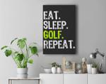 Eat Sleep Golf Repeat Funny Golfer Golfing Gift Christmas Premium Wall Art Canvas Decor