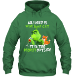 Grinch All I Need Is Wine And My Cat It's Too Peopley Outside T-Shirt