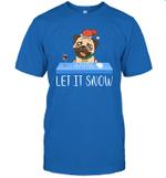 Let It Snow Santa Wine Adult Humor Dog Pug Funny Gag Gifts Shirt