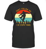 Bigfoot Snowboarding Don't Follow Me I Do Stupid Things Vintage Shirt