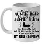 I'm Not An Auntie Bear I'm More Of An Auntie Llama My Niece And Nephew Mug