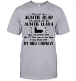 I'm Not An Auntie Bear I'm More Of An Auntie Llama My Niece And Nephew Shirt