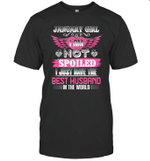 January Girl I Am Not Spoiled I Just Have The Best Husband In The World Shirt