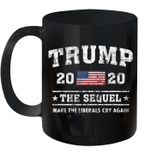 Trump 2020 The Sequel Make The Liberals Cry Again Vintage Mug