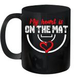 Wrestling My Heart Is On The Mat Mug