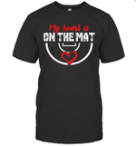 Wrestling My Heart Is On The Mat Shirt