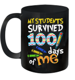 My Students Survived 100 Days Of Me Teacher Student Gift Mug