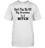 Don't Piss Me Off My Grandma Is A Witch Shirt