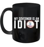 My Governor Is An Idiot Virginia Mug