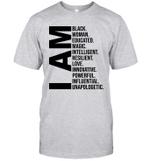 I Am Black Woman Black History Month Educated Black Girl Shirt