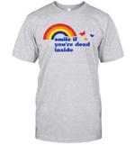 Smile If You're Dead Inside Rainbow Vintage Dark Humor Shirt